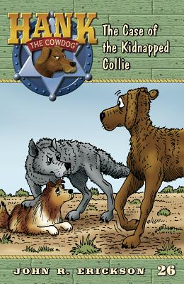 The Case of the Kidnapped Collie By Erickson, John R./ Holmes, Gerald L (ILT)